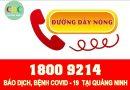 Số Tổng đài 1800-9214 báo dịch Covid-19 tại Quảng Ninh